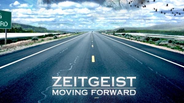 Zeitgeist: Moving Forward [Film]